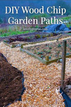 Permanent garden paths reduce weeding and mowing time -- they can also be easy and quick to make. Here's instructions on how to make wood chip garden paths