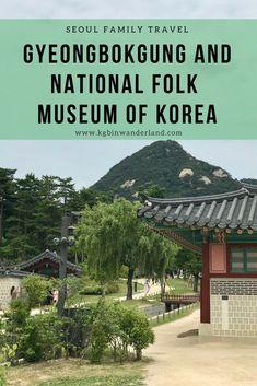 Seoul Family Travel: Gyeongbokgung and National Folk Museum via @kgbinwanderland Travel Advice, Travel Guides, Travel Tips, Travel Destinations, Food Travel, Travel Articles, Travel Goals, Budget Travel, South Korea Travel