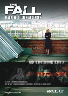 The Fall on Netflix, season 1 and Crime Thriller with Gillian Anderson and Jamie Dornan ( the new Christian Grey). She's a detective. He's a serial killer. The Fall Tv Series, The Fall Bbc, Fallen Tv Series, Fall Tv Shows, Tv Series 2013, Great Tv Shows, Best Series, Jamie Dornan, Dana Scully