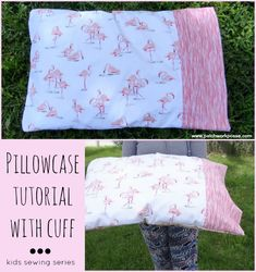 Pillowcase with Cuff Tutorial - Sewing Projects for Kids Series