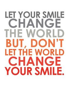 Smile changing the world!