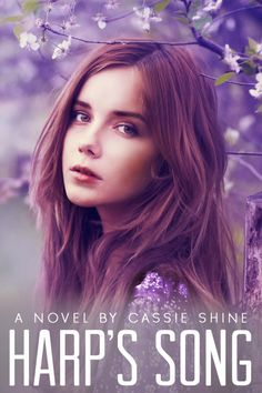 Lis Les Livres- Read Books!: Cover Reveal (It's beautiful!): Harp's Song by Cassie Shine