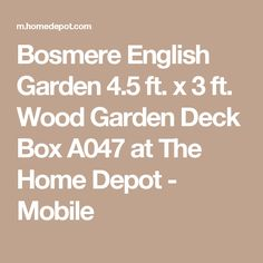 Bosmere English Garden 4.5 ft. x 3 ft. Wood Garden Deck Box A047 at The Home Depot - Mobile