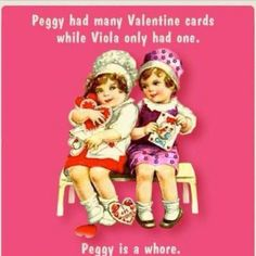 Yes, Peggy is a whore