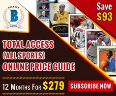 Subscribe Now & Save $93 on Total Access (All Sports) Online Price Guide 12 Months For $279