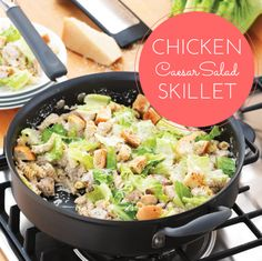Caesar salad in a skillet. The easiest, one-dish meal you'll make this month!