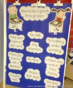 How to be a great first grader - love this idea - but would probably add some pics to reinforce it for the non-readers (i.e.; most students!) at the beginning of SK!