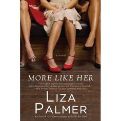 More Like Her by Liza