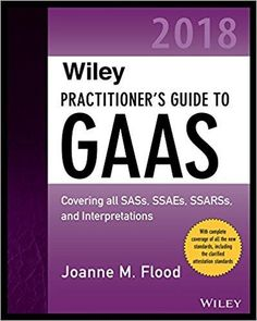 Wiley Practitioners Guide To GAAS 2018 2nd Edition By Joanne M Flood ISBN