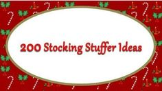 200 Stocking Stuffer Ideas