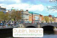 Many of the historic sights are condensed within the city center, which makes for an easy Dublin, Ireland self-guided walking tour.