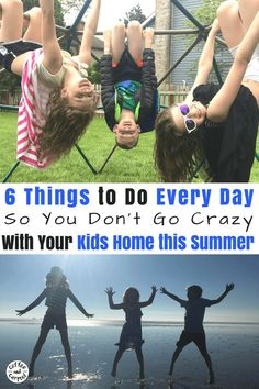 Kids home for the summer? Here are 6 things yo u have to do every day so you don't go crazy #campmom #staycation #summerideas #summerfun #summerwithkids #coffeeandcarpool