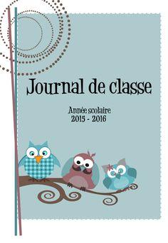 Journal de classe enseignant : organisez votre année 2015-2016 avec le semainier, cahier de cotes, pv de concertations, calendrier, pour le primaire et le secondaire