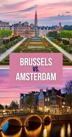 Brussels vs Amsterdam - where should you travel next? This breakdown of the things to do in each, as well as how to best visit them, will answer your concerns. | Brussels or Amsterdam | Travel to Amsterdam vs Brussels | Which one to visit Amsterdam or Brussels Road Trip Europe, Europe Travel Guide, Europe Destinations, Travel Abroad, Travel Guides, Visit Amsterdam, Amsterdam Travel, European Vacation, European Travel