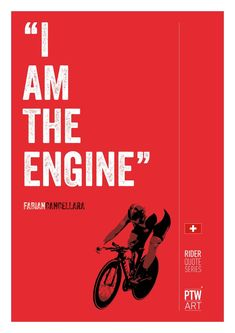 Art, I am the engine, Fabian Cancellara print. - Fabian Cancellara I am the engine -Cycling Art, I am the engine, Fabian Cancellara print. - Fabian Cancellara I am the engine - Bicycle Quotes, Cycling Quotes, Cycling Tips, Cycling Art, Road Cycling, Cycling Jerseys, Cycling Tattoo, Chris Froome, Cycling Outfit