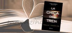 #LibroDeLaSemana: La chica del tren. Paula Hawkins