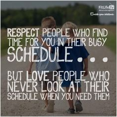 It's obvious, but any relationship without any face time is going to have problems. You shouldn't have to fight for a spot in someone's life. Never force someone to make a space in their life for you, because if they truly care about you, they will create one for you.