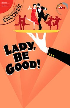 Lady Be Good! Encores. Fraver Design.