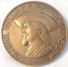 1989 Medallic Art Bronze Medal Colonel William F Buffalo Bill Cody 1846-1917