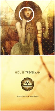 """House Trevelyan - Dragon Age: Inquisition -   """"Let those who would destroy us.....step into the light...."""" -The Inquisitor"""