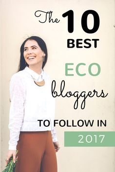 Top 10 eco bloggers to follow in 2017