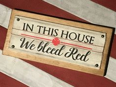 In This House We Bleed Red Firefighter Wall Decor Sign Made From Retired Fire Hose. Comes mounted on a board with cable to hang, handmade by Brotherhood Products. Firefighter owned and operated. Firefighter Crafts, Firefighter Family, Firefighters Wife, Firefighter Wedding, Firefighter Pictures, Firefighter Quotes, Volunteer Firefighter, Fire Hose Projects, Fire Hose Crafts