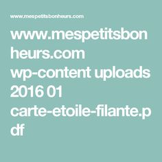 www.mespetitsbonheurs.com wp-content uploads 2016 01 carte-etoile-filante.pdf