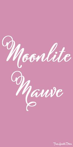#Pantone Moonlite #Mauve ♔ Très Haute Diva