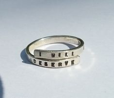 """""""I will become what I deserve."""" ring"""