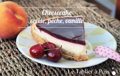 Recette cheesecake cerise, pêche, vanille !