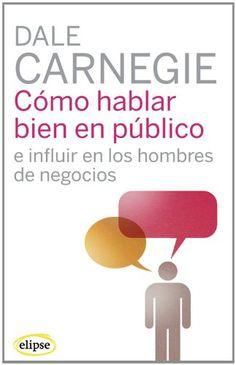 Cómo hablar bien en público e influir en los hombres de negocios (Elipse) Dale Carnegie, Elipse, How To Make Money, Chocolate, Products, Goal, World, Science Books, Children's Books