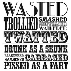 Wasted drunk