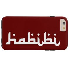 """Artistic Habibi: """"Habibi"""" is an Arabic word of endearment, which can mean either friend or darling (male or female). This design is an artistic merging of two languages into one - a union of English & Arabic (Middle Eastern Arab Designs - iPhone 6 Plus Case)"""