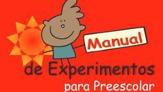 manual de experimentos para infantil o preescolar - Orientación Andújar - Recursos Educativos