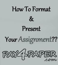 Formatting and presenting your assignment correctly is important - this page explains what this means and how to do it.