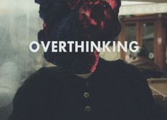 Overthinking is something that many of us have in common. #cloudblogging