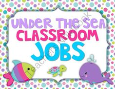 Under the Sea Classroom Jobs Available in Polka Dots & Stripes from The Primary Gal on TeachersNotebook.com (34 pages)