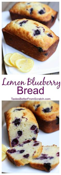 Perfect Lemon Blueberry Sweet Bread on TastesBetterFromScratch.com(Baking Sale)