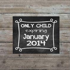 Printable art - only child expiring