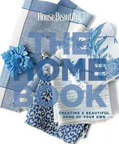 """Young House Love Blog says, """"6. House Beautiful: The Home Book – This book is like the decorating bible. It's packed with paint color suggestions and it breaks down everything from renovating a bathroom to mixing and matching patterns in easy to understand steps. This is a great reference book for anyone decorating a new home. See her blog: http://www.younghouselove.com/2009/03/lucky-seven/"""