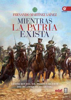 Mientras la Patria exista Book And Magazine, Spanish, Ebooks, Comic Books, Movie Posters, Army, Culture, Books, New Books