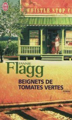 Le blog d'une passionnée de lecture: Beignets de tomates vertes de Fannie Flagg