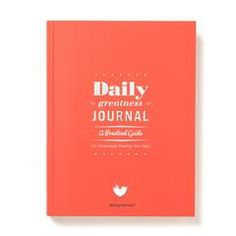 Dailygreatness Journal: A Practical Guide | Dailygreatness USA