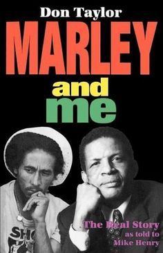 *Marley and me* by Don Taylor. More fantastic books, pictures and videos of *Bob Marley* on: https://de.pinterest.com/ReggaeHeart/