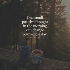 One small positive thought in the morning..