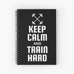 Fitness Design, Notebook Design, Train Hard, Keep Calm, Notebooks, Spiral, Printed, Paper, Awesome