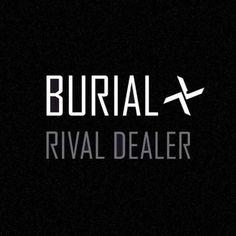 Burial: Rival Dealer EP   Album Reviews   Pitchfork