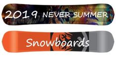2019 Never Summer Snowboards Overview