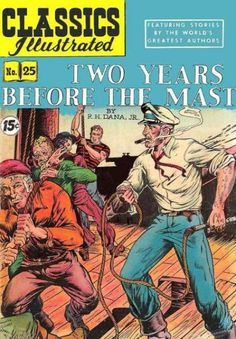 Classics Illustrated - Two Years Before the Mast