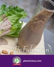 Dr. Fuhrman's Almond Balsamic Vinegarette Balsamic Vinegarette, Vinaigrette, New Recipes, Whole Food Recipes, Balsamic Dressing, Plant Based Eating, Food Categories, Dairy Free, Main Dishes
